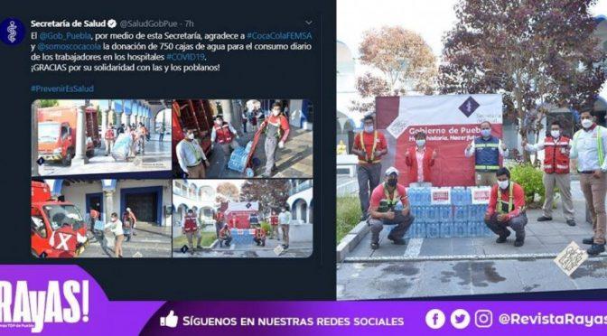 Puebla: Coca-Cola regala 750 cajas de agua embotellada a trabajadores de Salud (Revista Rayas)