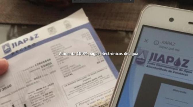 Zacatecas: Aumenta 100% pagos electrónicos de agua (NTR)