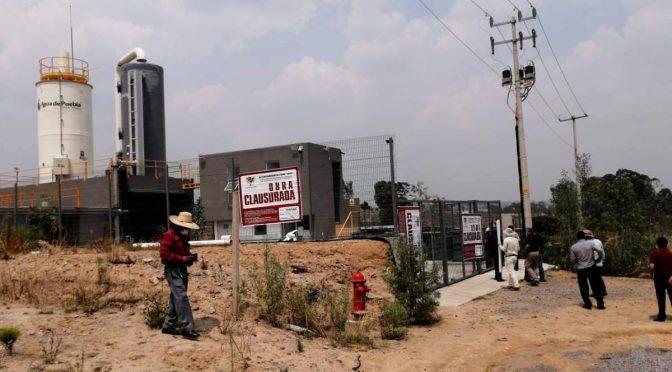 Por no tener permisos, en Cuautlancingo clausuran planta de Agua de Puebla (La Jornada de Oriente)