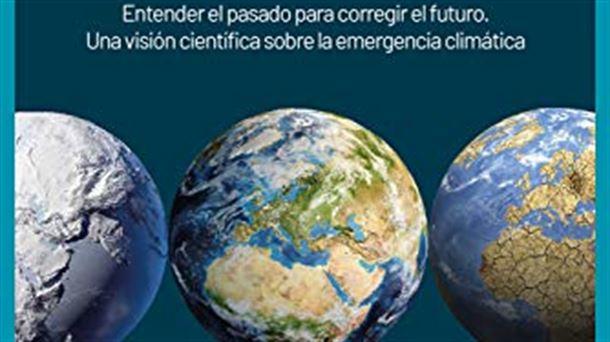 Emergencia climática: entender el pasado para corregir el futuro (EITB)