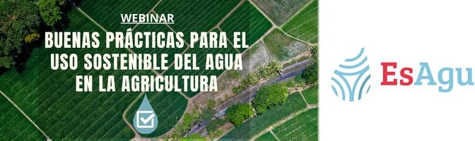 Buenas prácticas para el uso sostenible del agua en la agricultura (Aguas Residuales)