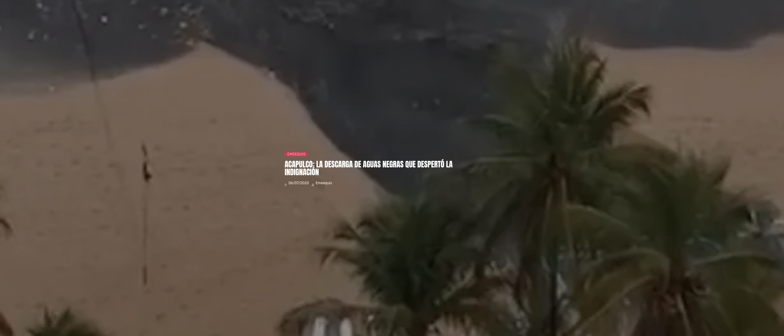 Acapulco, Guerrero: La descarga de aguas negras que despertó la indignación (LJA)
