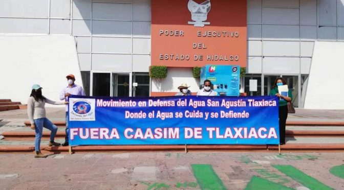 Hidalgo: No vamos a permitir que se lleven nuestra agua: pobladores de Tlaxiaca. (La Silla Rota Hidalgo)