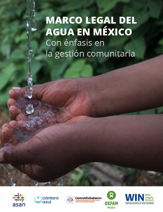 Marco legal del agua en México. Con énfasis en la gestión comunitaria