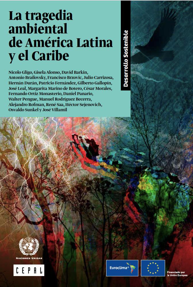 La tragedia ambiental de América Latina y el Caribe