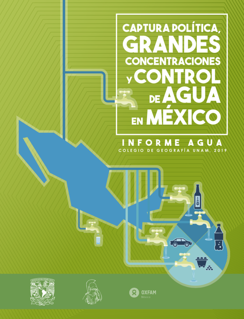 Captura política, grandes concentraciones y control de agua en México
