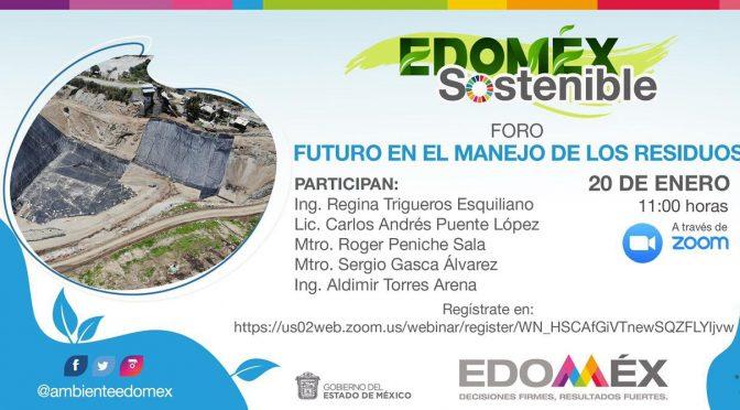 Foros EDOMEX Sostenible: Futuro en el manejo de los residuos