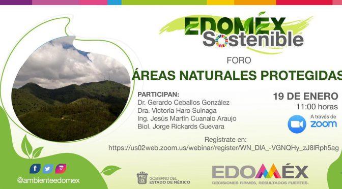 Foros EdoMéx. Sostenible – Áreas naturales protegidas