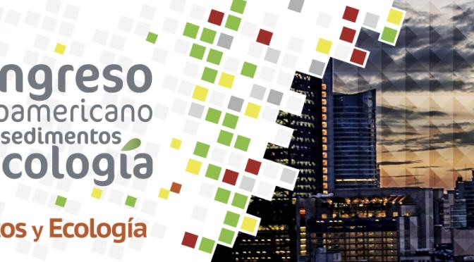 III Congreso Iberoamericano sobre Sedimentos y Ecología (III CISE 2020)  Ciudad de México del 05 al 09 de abril 2021
