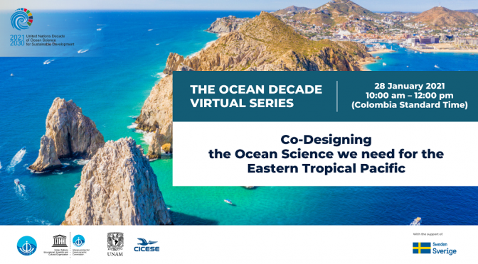 Ocean Decade Virtual Series: Co-Designing the Ocean Science we need for the Eastern Tropical Pacific