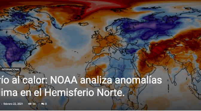 Del frío al calor: NOAA analiza anomalías del clima en el Hemisferio Norte. (extremomundial.com)