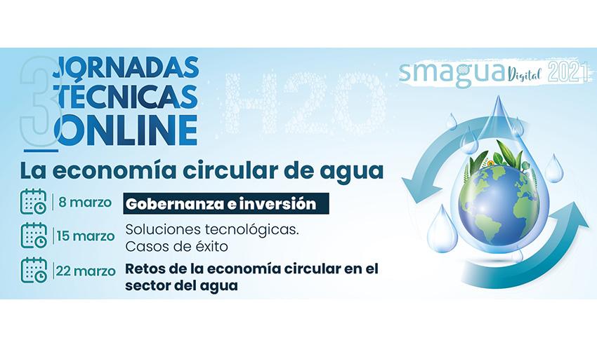 Economía circular del agua, necesidad de inversión y gobernanza, a debate en un ciclo de webinars de SMAGUA (RETEMA)