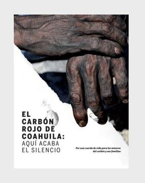 Revisitemos el informe El carbón rojo de Coahuila, aquí acaba el silencio (La Jornada)