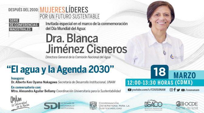 El Agua y la Agenda 2030- Coordinación Universitaria para la Sustentabilidad UNAM