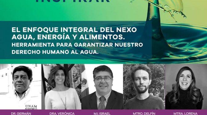 """Conversatorio """"El Enfoque Integral del Nexo Agua, Energía y Alimentos: Herramienta para garantizar nuestro derecho humano al agua"""""""