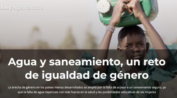 Agua y saneamiento, un reto de igualdad de género (El Ágora Diario)