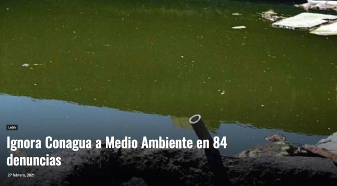 Ignora Conagua a Medio Ambiente en 84 denuncias (Periodico correo)