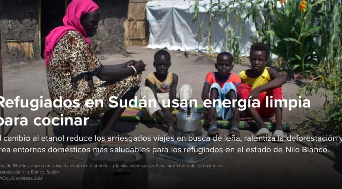 Sudán: Refugiados en Sudán usan energía limpia para cocinar (acnur.org)