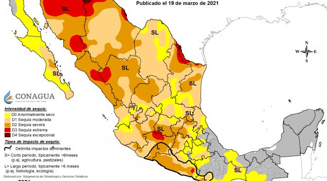 Monitor de sequía de México: 15 de marzo de 2021 (Gobierno de México)