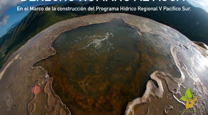 """Primer Foro Hídrico Regional  V Pacífico Sur: """"Derecho Humano al Agua"""""""