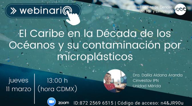 #WebinarioICML 2021- El Caribe en la Década de los Océanos  y su contaminación por microplásticos