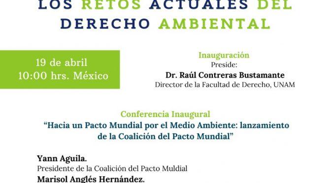 Webinar Global Pact Coalition/Facultad de Derecho UNAM- Semana del Medio Ambiente: Conferencia Inaugural