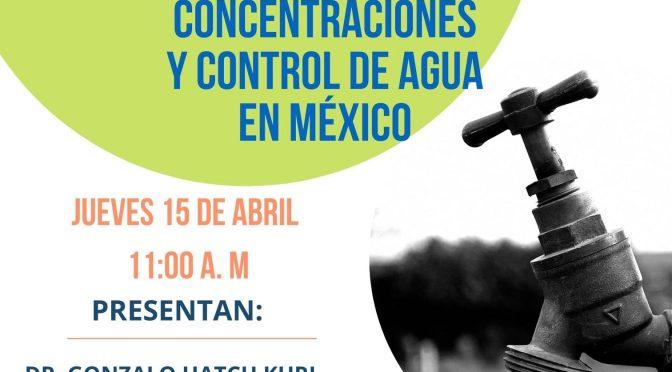 """Maestría en Gestión Integrada de Cuencas- Presentación del Informe """"Captura Política, grandes concentraciones y control de agua en México"""""""
