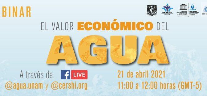 Agua UNAM Webinar: El valor económico del agua