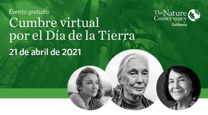 The Nature Conservancy México- Cumbre virtual por el Día de la Tierra 🌎