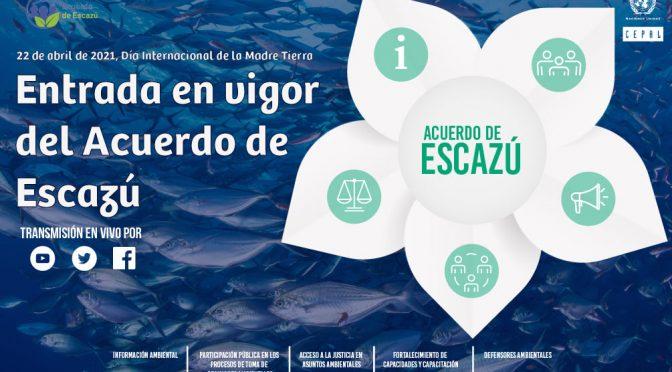 CEPAL- Entrada en vigor del Acuerdo de Escazú en el Día Internacional de la Madre Tierra 🌎🌱