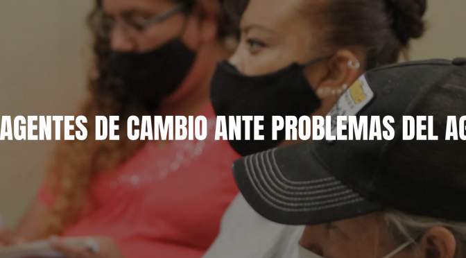 Ags: Mujeres son agentes de cambio ante problemas del agua (LJA.mx)