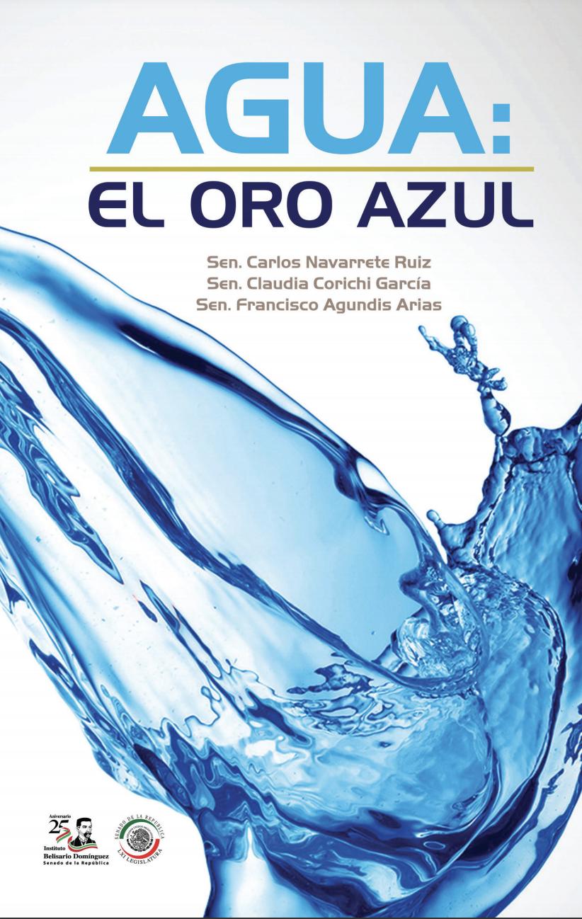 Agua: el oro azul [Conferencia: El agua como asunto de seguridad nacional]