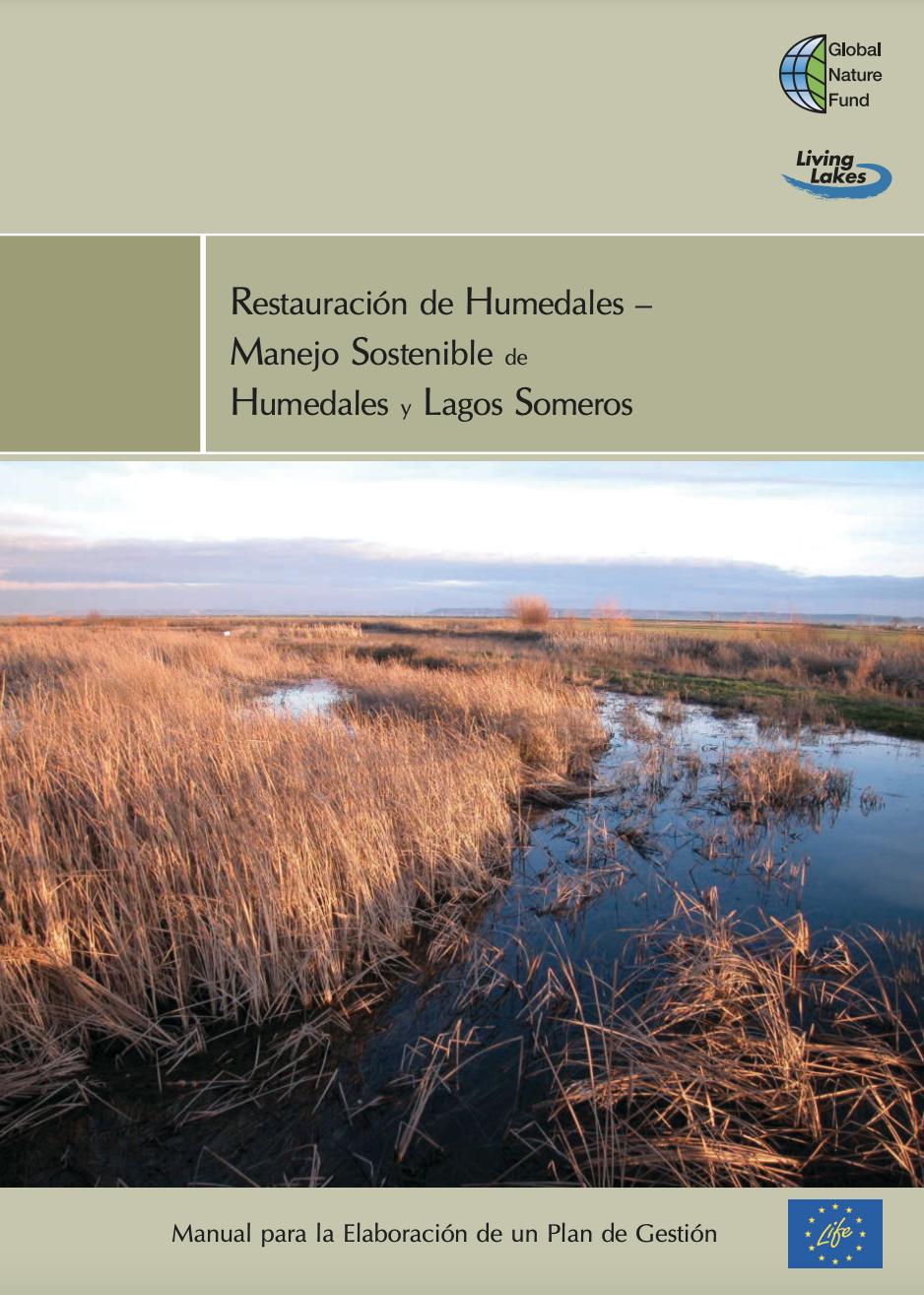 Restauración de Humedales–Manejo Sostenible de Humedales y Lagos Someros