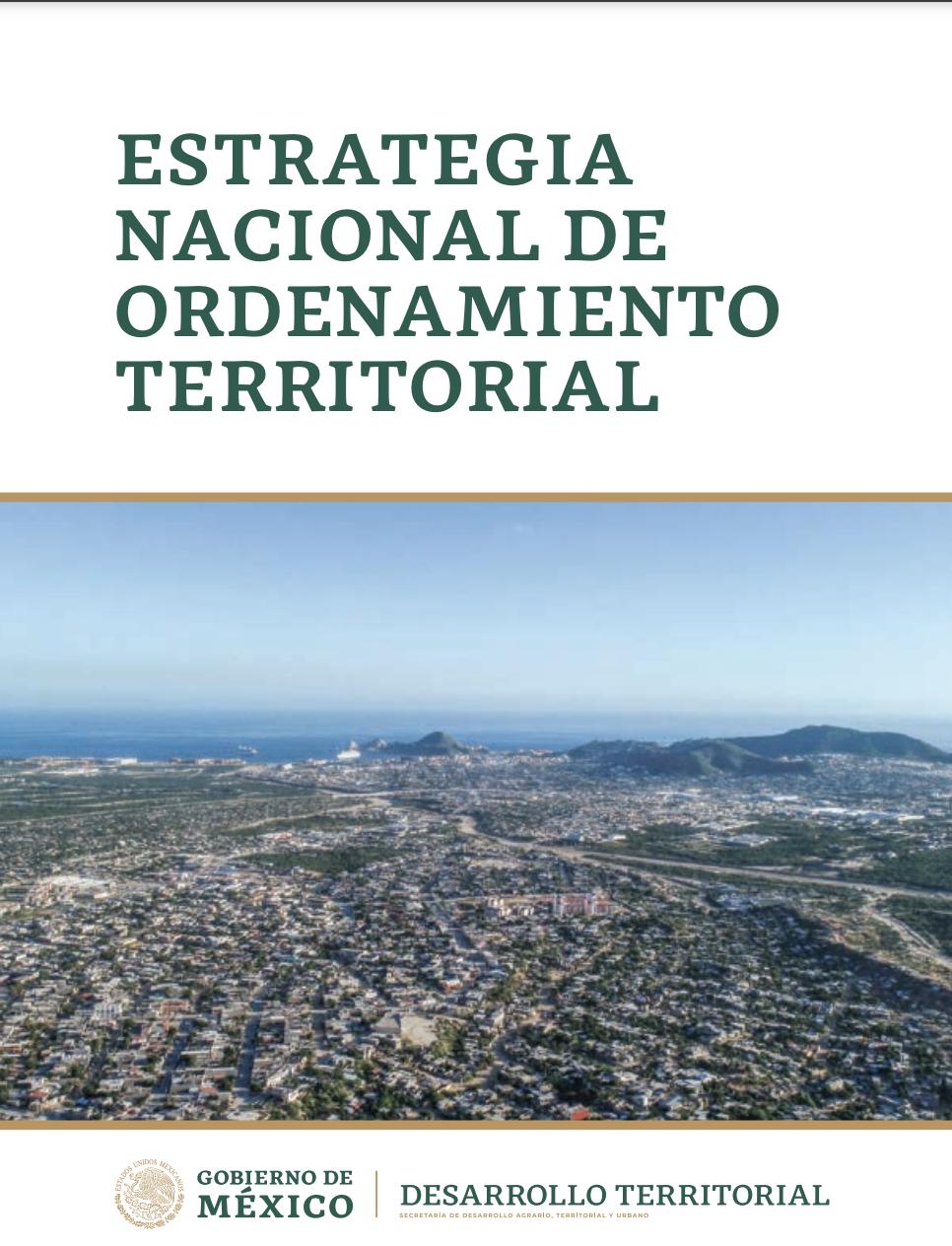 Secretaría de Desarrollo Agrario, Territorial y Urbano- Estrategia Nacional de Ordenamiento Territorial (ENOT)