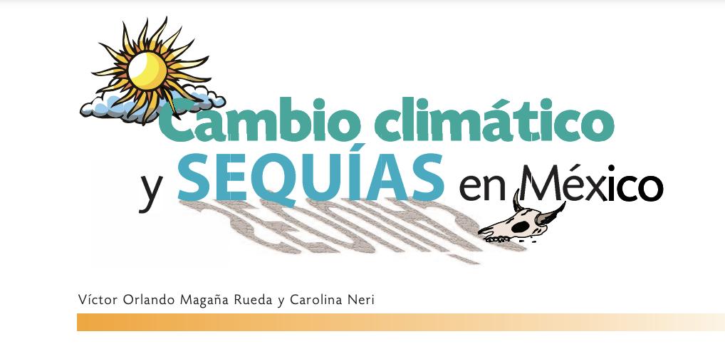 Cambio climático y sequías en México