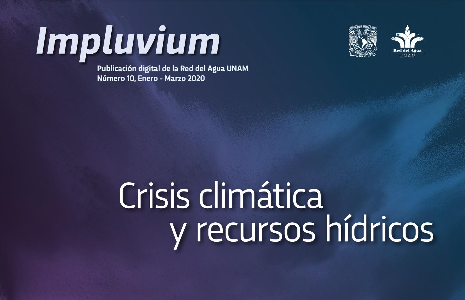 Impluvium- Crisis climática y recursos hídricos