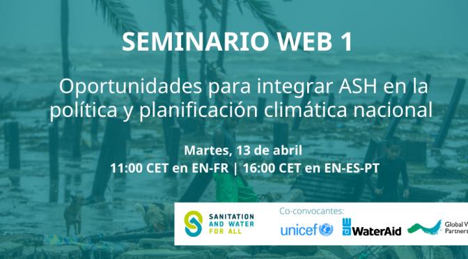 SWA Serie de Seminarios web sobre el Clima 2021: Seminario Web #1