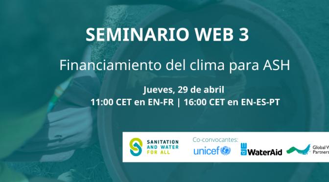 SWA Serie de Seminarios web sobre el Clima 2021: Seminario Web #3