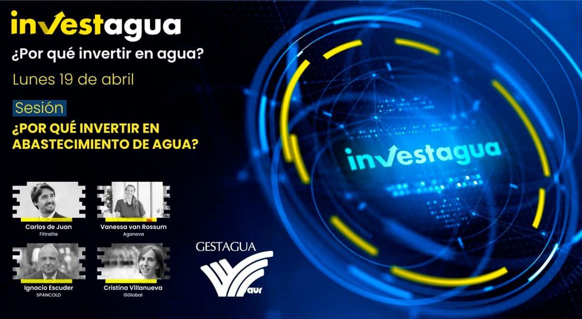 España: Los expertos muestran en INVESTAGUA la rentabilidad de invertir en abastecimiento de agua (iagua.es)