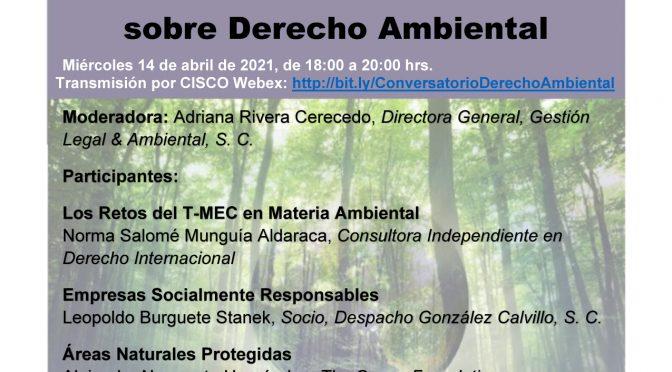 Centro de Estudios Demográficos Urbanos y Ambientales – Colmex: Primer Conversatorio sobre Derecho Ambiental