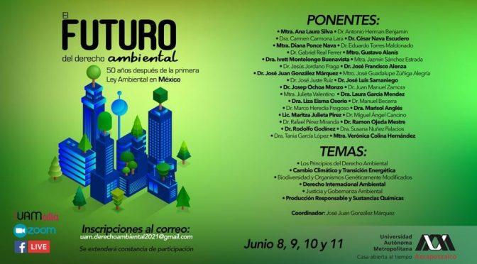 UAM Azcapotzalco- El Futuro del derecho ambiental 🌎⚖️