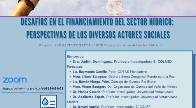 COLMEX- Seminario Desafíos en el financiamiento del sector hídrico: perspectivas de los diversos actores sociales