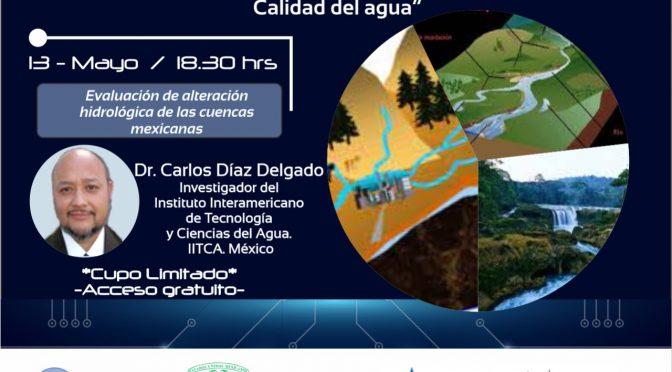 """AKVO- Evaluación de alteración hidrológica de las cuencas mexicanas """"Gestión circular del agua: Calidad del agua"""""""