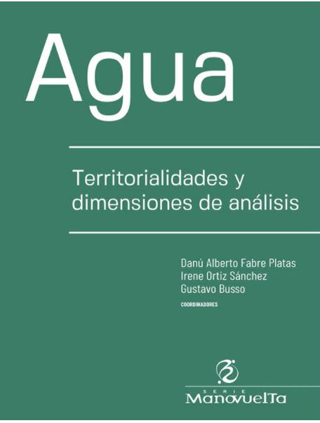 Agua: Territorialidades y Dimensión de Análisis