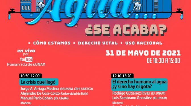 HumanidadEscomunidad UNAM- Agua…¿se acaba?