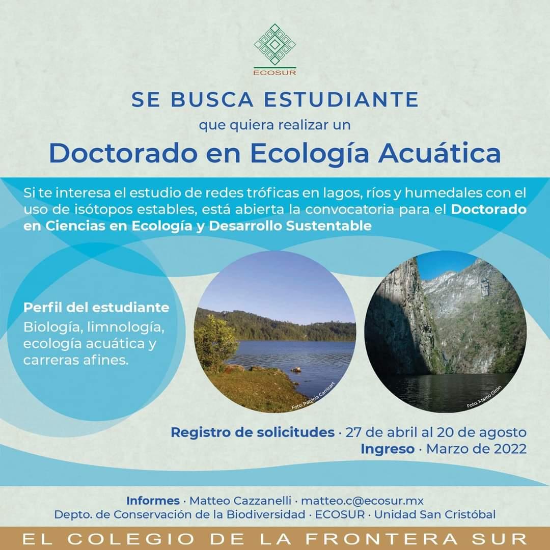El Colegio de la Frontera del Sur- Convocatoria de ingreso a Marzo 2022 al Programa de Doctorado en Ciencias en Ecología y Desarrollo Sustentable