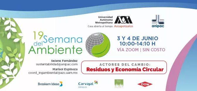 UAM Azcapotzalco- 🌱19a Semana del Ambiente, Actores del cambio: Residuos y Economía Circular