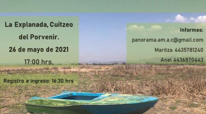 Panorama Ambiental A.C.- Presentación del manifiesto ciudadano: Recuperación del lago de Cuitzeo.