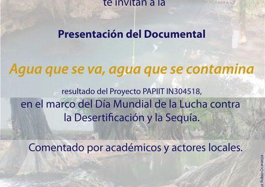 Presentación del documental: Agua que se va, agua que se contamina. (UNAM)