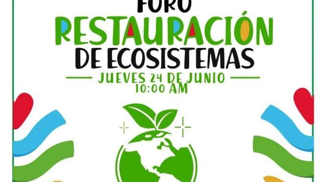 Foro Virtual – Restauración de Ecosistemas (Consejo de Ciencia y Tecnología del Estado de Morelos)
